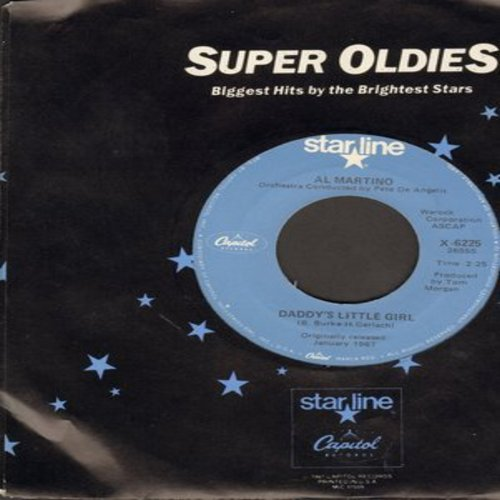 Martino, Al - Daddy's Little Girl/I Love You More And More Every Day (double-hit re-issue with company sleeve) - NM9/ - 45 rpm Records