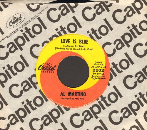 Martino, Al - Love Is Blue (L'Amour Est Bleu)/I'm Carryin' The World On My Shoulders (with Capitol company sleeve) - NM9/ - 45 rpm Records