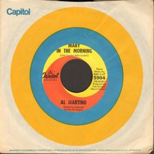 Martino, Al - Mary In The Morning/I Love You And You Love Me (with Capitol company sleeve) - NM9/ - 45 rpm Records
