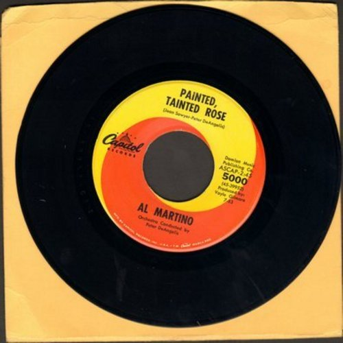 Martino, Al - Painted, Tainted Rose/That's The Way It's Got To Be - VG7/ - 45 rpm Records