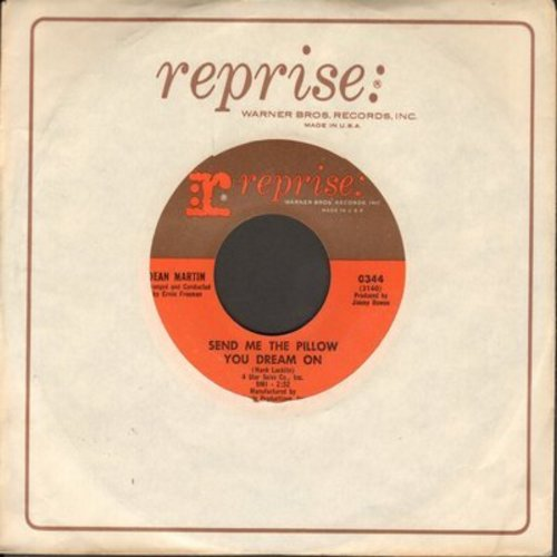 Martin, Dean - Send Me The Pillow You Dream On/I'll Be Seeing You (with Reprise company sleeve) - EX8/ - 45 rpm Records