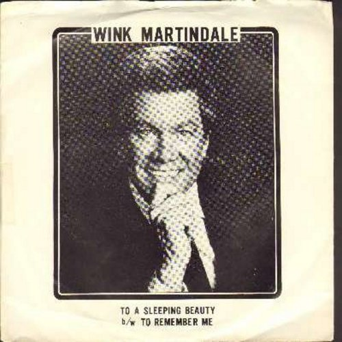Martindale, Wink - To A Sleeping Beauty/To Remember Me (The Bed Of Life) - NM9/EX8 - 45 rpm Records
