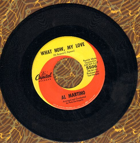 Martino, Al - What Now, My Love/Forgive Me - EX8/ - 45 rpm Records