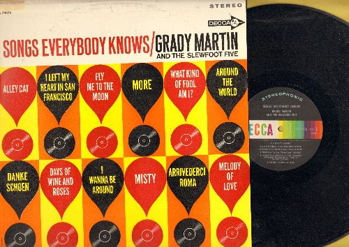Martin, Grady & The Slewfoot Five - Songs Everybody Knows: Danke Schoen, Fly Me To The Moon, More, What Kind Of Fool Am I, Misty (vinyl STEREO LP record) - NM9/VG7 - LP Records