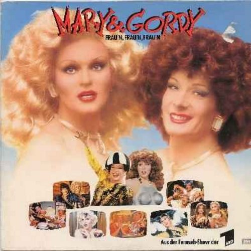 Mary & Gordy - Frau'n, Frau'n, Frau'n: From The German TV Program - Busen und Po, Ich mag die Maenner die so schoen brutal sind, Wenn meine Huellen fallen, Canasta, Teehallenballade (Vinyl LP record - Original 1985 German first issue) - M10/EX8 - LP Recor