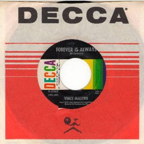 Mastro, Vince - Forever Is Always/Crazy River (with Decca company sleeve) - NM9/ - 45 rpm Records