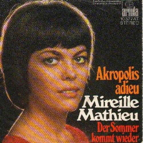 Mathieu, Mireille - Acropolis adieu/Der Sommer kommt wieder (German Pressing with picture sleeve) - NM9/EX8 - 45 rpm Records