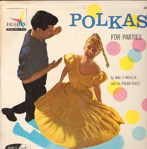 Mateck, Wally & His Polka Faces - Polkas For Parties: Simple Sy Polka, Mama Daddy Polka, Pittsburgh Polka, Block Party Polka (Vinyl MONO LP record) - EX8/EX8 - LP Records