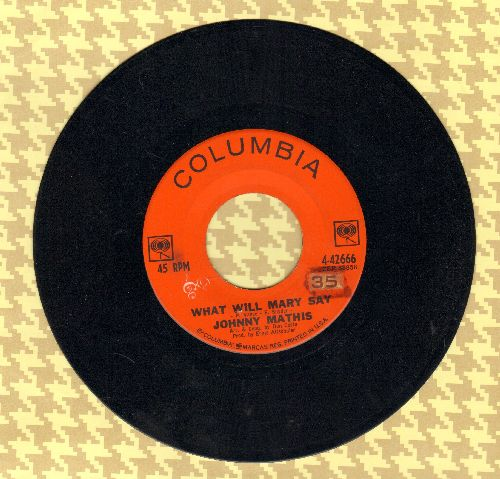 Mathis, Johnny - What Will Mary Say?/Quiet Girl (sol) - EX8/ - 45 rpm Records