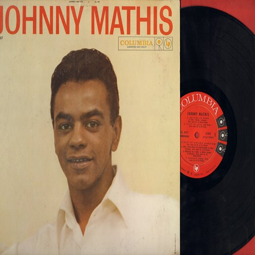 Mathis, Johnny - Johnny Mathis (VERY FIRST Johnny Mathis album, 1957 Original issue!): Autumn In Rome, Easy To Love, Street Of Dreams, Babalu, Prelude To A Kiss, Caravan, Angel Eyes, In Other Words (Vinyl MONO LP record) - EX8/VG6 - LP Records