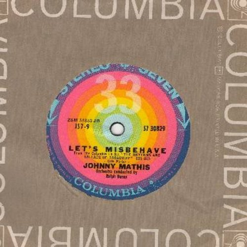 Mathis, Johnny - Let's Misbehave/You Do Something To Me (RARE 7 inch 33rpm record with small spindle hole, Columbia company sleeve) - NM9/ - 45 rpm Records