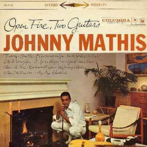 Mathis, Johnny - Open Fire, Two Guitars: Tenderly, When I Fall In Love, You'll Never Know, My Funny Valentine, In The Still Of The Night (Vinyl LP record) - NM9/VG7 - LP Records