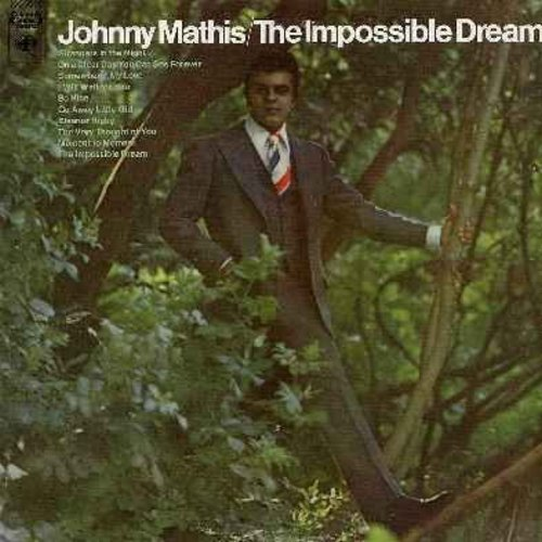 Mathis, Johnny - The Impossible Dream: The Very Thought Of You, Go Away Little Girl, Eleanor Rigby, Strangers In The Night, Somewhere My Love (Vinyl STEREO LP record) - NM9/NM9 - LP Records