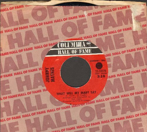 Mathis, Johnny - What Will Mary Say?/Call Me (double-hit re-issue with Columbia company sleeve) - NM9/ - 45 rpm Records