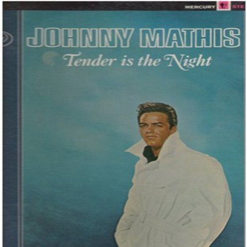 Mathis, Johnny - Tender Is The Night: Laura, April Love, Somewhere, A Dream Is A Wish Your Heart Makes, Where Is Love (Vinyl STEREO LP record) - VG7/EX8 - LP Records