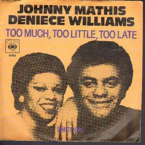 Mathis, Johnny & Deniece Williams - Too Much, Too Little, Too Late/Emotion (German Pressing with picture sleeve) - NM9/EX8 - 45 rpm Records