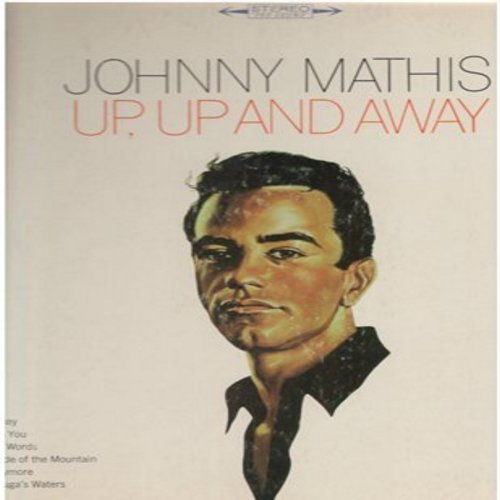Mathis, Johnny - Up, Up And Away: The More I See You, The Morningside Of The Mountain (Vinyl STEREO LP record) - NM9/EX8 - LP Records