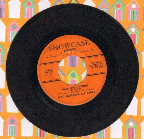 Mathews, Mat All Stars - Milk And Honey/Shalom (DJ advance pressing) - VG7/ - 45 rpm Records