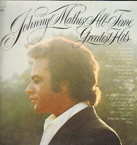 Mathis, Johnny - Johnny Mathis' All-Time Greatest Hits: Chances Are, Maria, Gina, Venus, Misty, The Twelfth Of Never, Wonderful! Wonderful! (2 vinyl STEREO LP records, gate-fold cover) - NM9/NM9 - LP Records