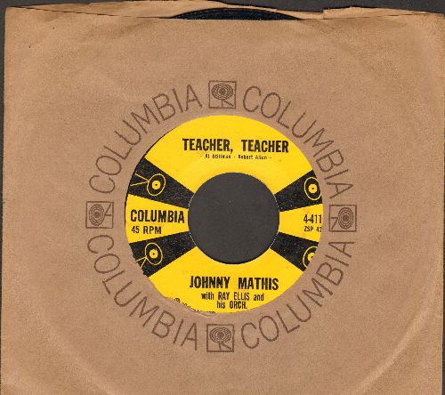 Mathis, Johnny - Teacher, Teacher/All The Time (with Columbia company sleeve) - EX8/ - 45 rpm Records