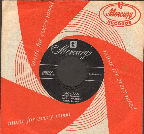 Materie, Ralph & His Orchestra - Skokiaan/Crazy 'Bout Lollipop (with RARE vintage Mercury company sleeve) - EX8/ - 45 rpm Records