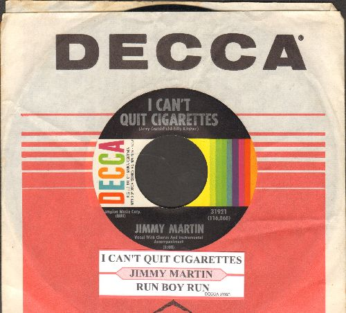 Martin, Jimmy - I Can't Quit Cigarettes/Run Boy Run (with juke box label and Decca company sleeve) - NM9/ - 45 rpm Records