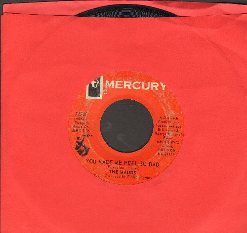 Mauds - You Made Me Feel So Bad/When Something Is Wrong (With My Baby)  - EX8/ - 45 rpm Records