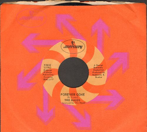 Mauds - Forever Gone/Soul Drippin' (DJ advance pressing with Mercury company sleeve) - NM9/ - 45 rpm Records