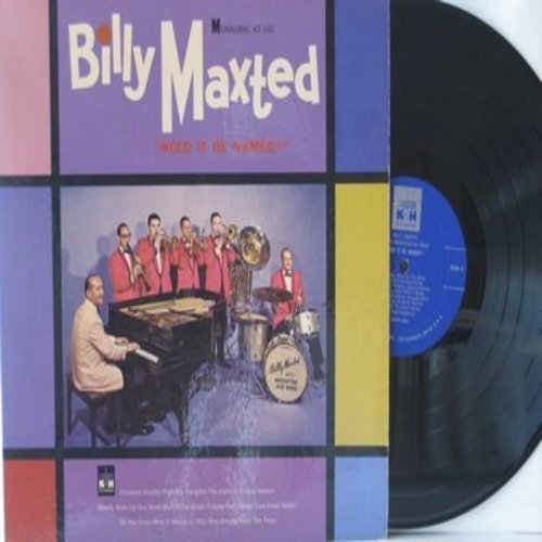 Maxted, Billy - Need It Be Named?: Mandy Make Up Your Mind, Pompton Turnpike, Do You Know What It Means To Miss New Orleans (Vinyl MONO LP record) - NM9/NM9 - LP Records