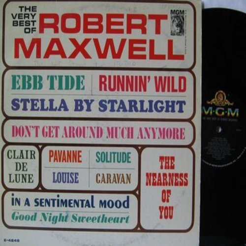 Maxwell, Robert - The Very Best Of: Runnin' Wild, Louise, Clair De Lune, Good Night Sweetheart, Don't Get Around Much Anymore (Vinyl MONO LP record) - NM9/EX8 - LP Records
