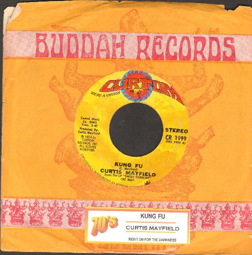 Mayfield, Curtis - Kung Fu/Right On For The Darkness (with juke box label and Buddah company sleeve) - EX8/ - 45 rpm Records