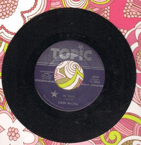 McCall, Cash - In Time/My Best Friend - EX8/ - 45 rpm Records