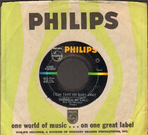 McCall, Darrell - I Can Take His Baby Away/A Man Can Change (with Philips company sleeve) (bb) - EX8/ - 45 rpm Records