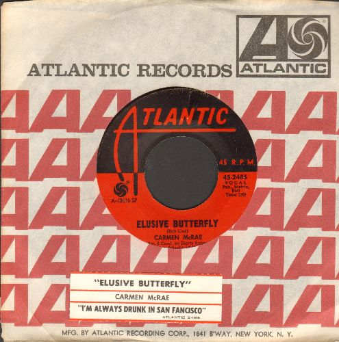 McRae, Carmen - Elusive Butterfly/I'm Always Drunk In San Francisco (with Atlantic company sleeve and juke box label) - NM9/ - 45 rpm Records