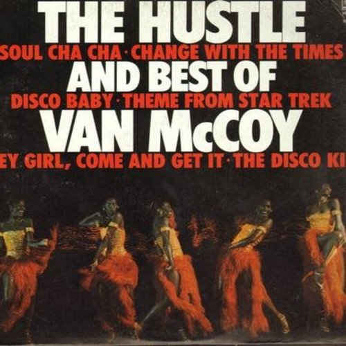 McCoy, Van - The Hustle And Best Of: Soul Cha Cha, Change With The Times, Theme From Star Trek, Disco Baby (Vinyl STEREO LP record) - EX8/VG7 - LP Records