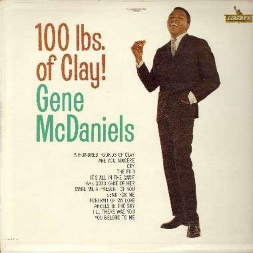 McDaniels, Gene - 100 Lbs. Of Clay!: Cry, It's All In The Game, Angels In The Sky, Till There Was You, You Belong To Me, The End (Vinyl MONO LP record) - EX8/VG7 - LP Records
