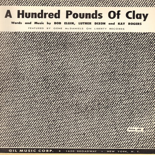McDaniels, Gene - A Hundred Pounds Of Clay - Vintage SHEET MUSIC for the Gene McDaniels Hit, NICE condition! (This is SHEET MUSIC, not any other kind of media!) - NM9/ - Sheet Music
