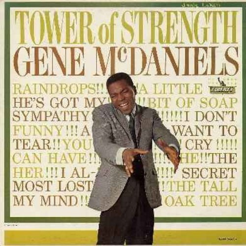 McDaniels, Gene - Tower Of Strenght: Funny, Raindrops, A Tear, I Don't Want To Cry, (There Was A) Tall Oak Tree, He, A Little Bit Of Soap (Vinyl MONO LP record, minor wol) - NM9/EX8 - LP Records