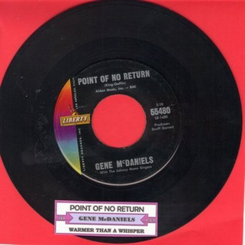 McDaniels, Gene - Point Of No Return/Warmer Than A Whisper (with juke box label) - EX8/ - 45 rpm Records