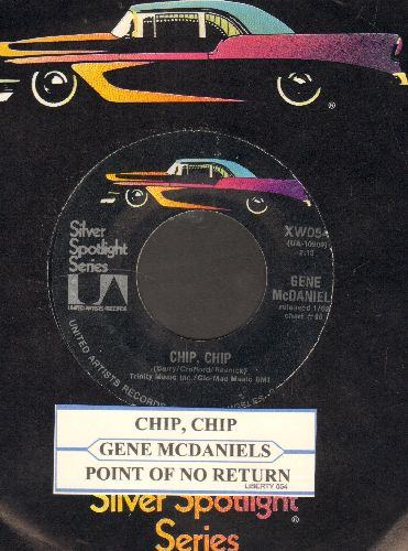 McDaniels, Gene - Chip Chip/Point Of No Return (re-issue with juke box label and company sleeve) - NM9/ - 45 rpm Records