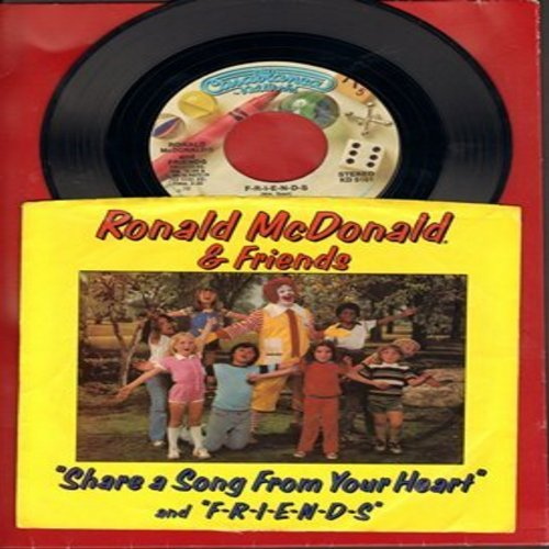 McDonald, Ronald & Friends - Share A Song From Your Heart/Friends (with picture sleeve) - NM9/NM9 - 45 rpm Records