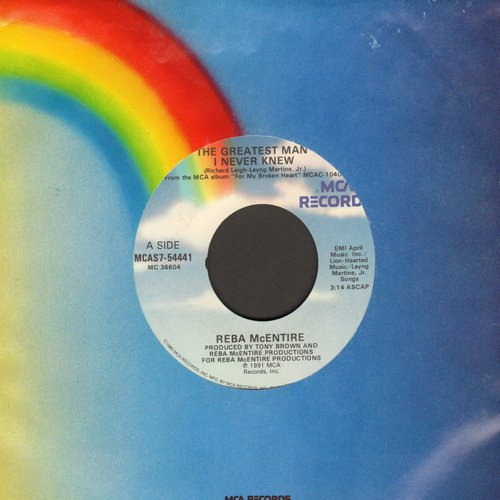 McEntire, Reba - The Greatest Man I Never Knew/If I Had Only Known - NM9/ - 45 rpm Records
