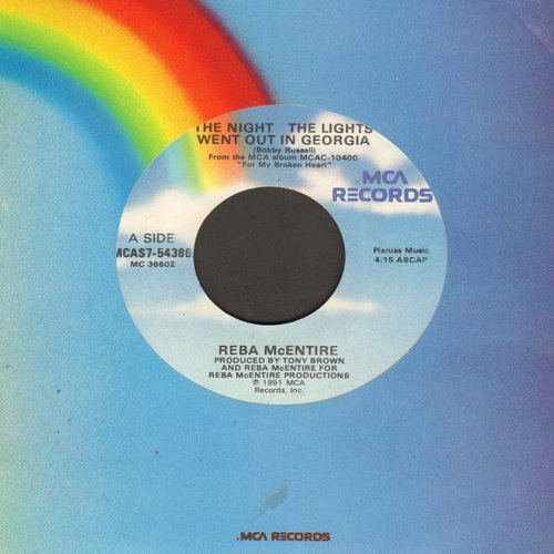 McEntire, Reba - The Night The Lights Went Out In Georgia (FANTASTIC updated version of the Vicki Lawrence Classic)/All Dressed Up (with Nowhere To Go)  - EX8/ - 45 rpm Records