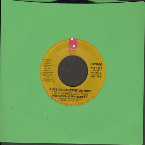 McFadden & Whitehead - Ain't No Stoppin' Us Now/I Got The Love - EX8/ - 45 rpm Records