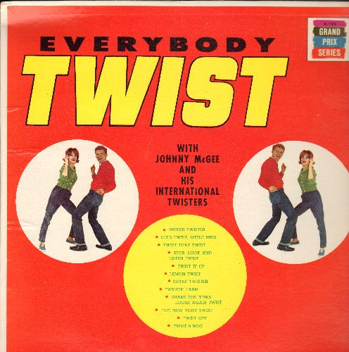 McGee, Johnny & His International Twisters - Everybody Twist: Mister Twister, Lemon Twist, Twist Off, Twist-A-Roo, Twist That Twist (Vinyl LP record) - EX8/EX8 - LP Records