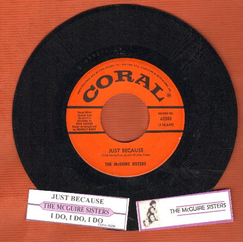 McGuire Sisters - Just Because/I Do, I Do, I Do (with juke box label) - EX8/ - 45 rpm Records