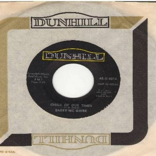 McGuire, Barry - Child Of Our Times/Upon A Painted Ocean (with Dunhill company sleeve) - VG7/ - 45 rpm Records