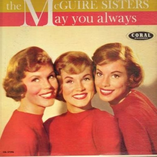 McGuire Sisters - May You Always: Volare, Since You Went Away To School, Sweetie Pie, Summer Dreams, Achoo-cha Cha, One Fine Day, Ding Dong (Vinyl MONO LP record) - EX8/EX8 - LP Records