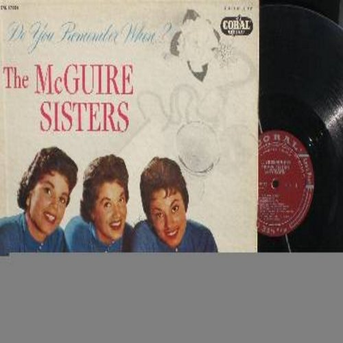 McGuire Sisters - Do You Remember When?: Tip Toe Through The Tulips, Blue Skies, 'S Wonderful, June Night (Vinyl MONO LP record, maroon label first issue) - VG7/EX8 - LP Records