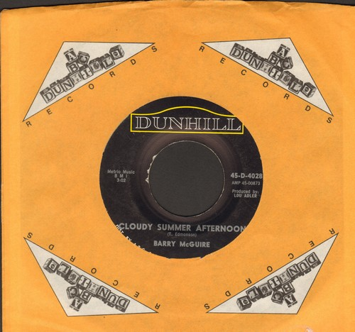 McGuire, Barry - Cloudy Summer Afternoon/I'd Have To Be Outta My Mind (with Dunhill company sleeve) - NM9/ - 45 rpm Records